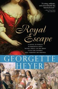 Royal escape /  Georgette Heyer.