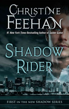 Shadow rider /  by Christine Feehan. - by Christine Feehan.