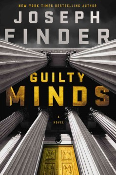 Guilty minds /  Joseph Finder. - Joseph Finder.