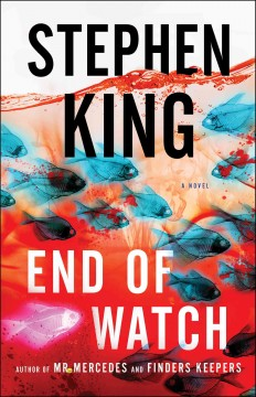 End of watch /  Stephen King.