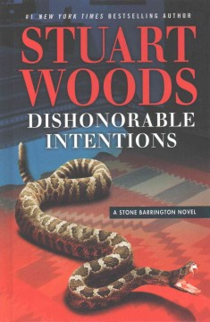 Dishonorable intentions /  Stuart Woods.