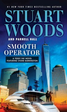 Smooth operator /  Stuart Woods and Parnell Hall. - Stuart Woods and Parnell Hall.