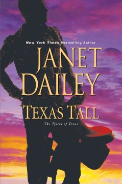 Texas tall /  Janet Dailey. - Janet Dailey.