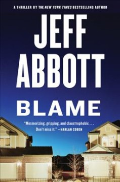 Blame /  by Jeff Abbott. - by Jeff Abbott.