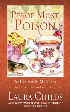 Pekoe most poison /  Laura Childs. - Laura Childs.
