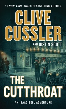 The cutthroat /  by Clive Cussler and Justin Scott. - by Clive Cussler and Justin Scott.