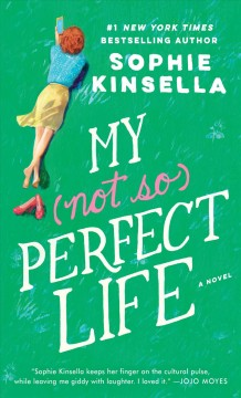 My not so perfect life /  Sophie Kinsella. - Sophie Kinsella.