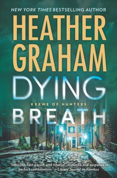 Dying breath /  by Heather Graham. - by Heather Graham.
