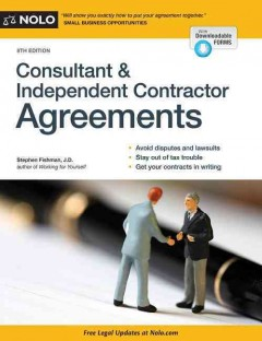 Consultant & independent contractor agreements /  Stephen Fishman.
