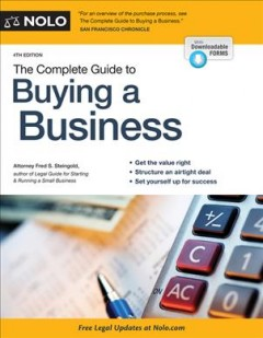 The complete guide to buying a business /  Attorney Fred S. Steingold.