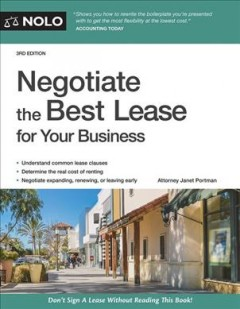 Negotiate the best lease for your business /  Attorney Janet Portman. - Attorney Janet Portman.