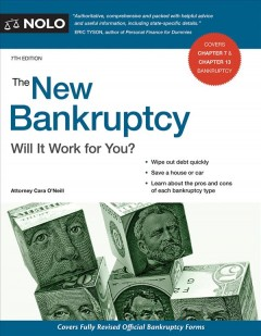 The new bankruptcy : will it work for you? / Attorney Cara O'Neill.