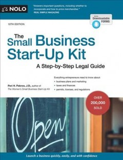 The small business start-up kit : a step-by-step legal guide / Peri H. Pakroo ; edited by Marcia Stewart.