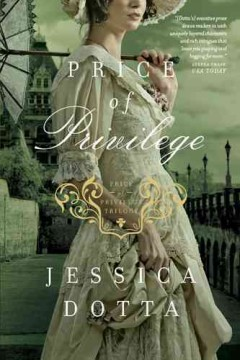 Price of privilege /  Jessica Dotta.
