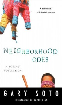 Neighborhood odes /  Gary Soto ; illustrated by David Diaz. - Gary Soto ; illustrated by David Diaz.