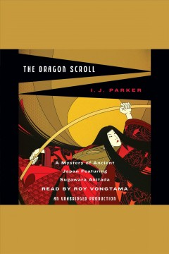 Dragon scroll /  I.J. Parker. - I.J. Parker.