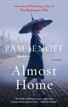 Almost home /  Pam Jenoff.