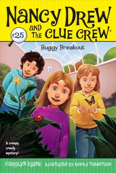 Buggy breakout /  by Carolyn Keene ; illustrated by Macky Pamintuan.