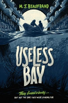 Useless Bay /  M. J. Beaufrand. - M. J. Beaufrand.