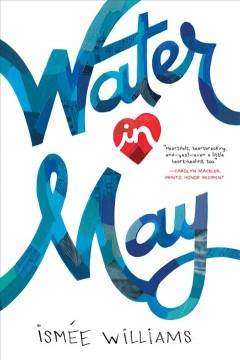 Water in May /  Ismee Williams.