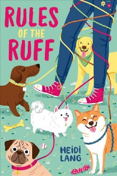 Rules of the ruff /  Heidi Lang. - Heidi Lang.