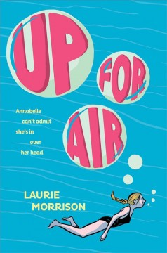 Up for air /  Laurie Morrison.