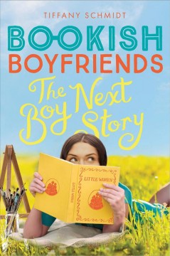 The boy next story /  Tiffany Schmidt. - Tiffany Schmidt.