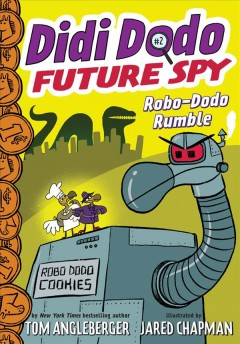 Robo-Dodo rumble /  by Tom Angleberger ; illustrated by Jared Chapman.