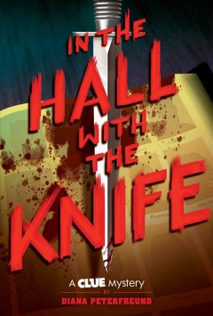In the hall with the knife /  by Diana Peterfreund. - by Diana Peterfreund.