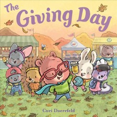 The giving day : a Cubby Hill tale / Cori Doerrfeld. - Cori Doerrfeld.