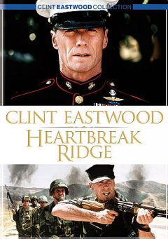 Heartbreak Ridge /  Warner Bros. Pictures presents a Malpaso prodcution ; written by James Carabatsos ; produced and directed by Clint Eastwood.