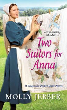 Two suitors for Anna /  Molly Jebber.