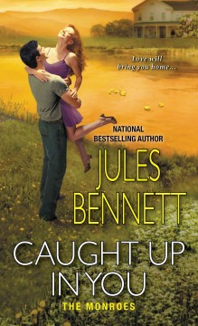 Caught up in you /  Jules Bennett.