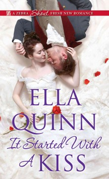 It started with a kiss /  Ella Quinn.