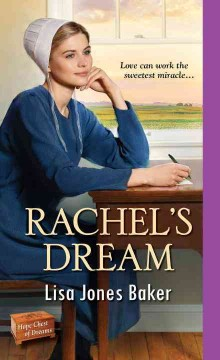 Rachel's dream /  Lisa Jones Baker.