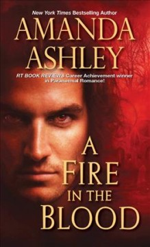 Fire in the blood /  Amanda Ashley.