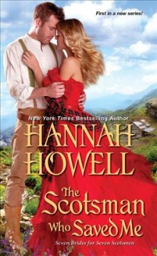 The Scotsman who saved me /  by Hannah Howell.