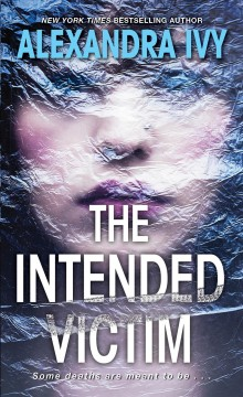The intended victim /  Alexandra Ivy.