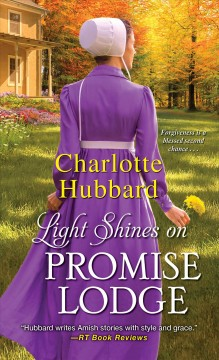 Light shines on Promise Lodge /  Charlotte Hubbard.