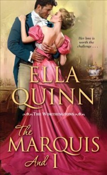 The marquis and I /  Ella Quinn.