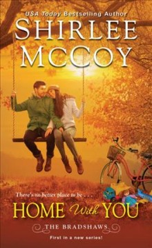 Home with you /  Shirlee McCoy.