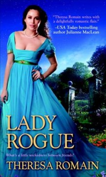 Lady rogue /  Theresa Romain. - Theresa Romain.