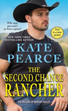The second chance rancher /  Kate Pearce. - Kate Pearce.