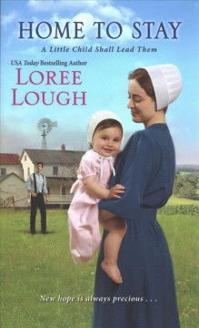 Home to stay /  Loree Lough.