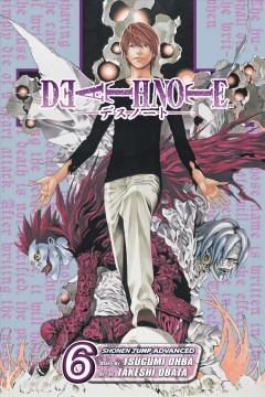 Death note Volume 6, Give-and-take /  story by Tsugumi Ohba ; art by Takeshi Obata ; [translation & adaptation, Alexis Kirsch ; touch-up art & lettering, Gia Cam Luc]. - story by Tsugumi Ohba ; art by Takeshi Obata ; [translation & adaptation, Alexis Kirsch ; touch-up art & lettering, Gia Cam Luc].