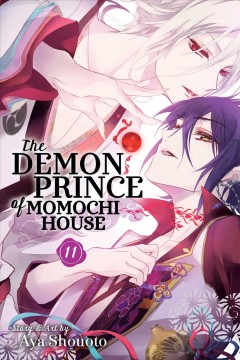 The demon prince of Momochi House Volume 11 /  story & art by Aya Shouoto ; translation, JN Productions.