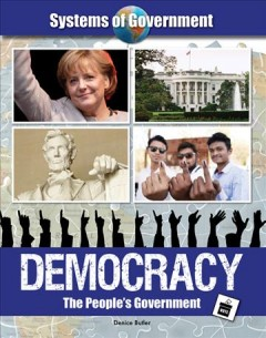 Democracy : the people's government / Denice Butler.