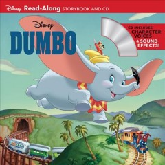 Dumbo : read along storybook and CD / adapted by Sara Miller. - adapted by Sara Miller.