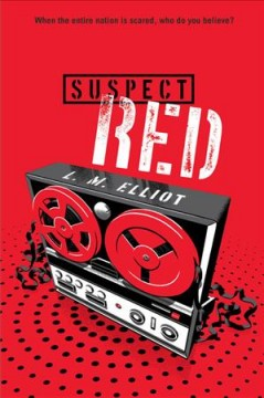 Suspect red /  by L.M. Elliott. - by L.M. Elliott.
