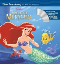 The little mermaid : read-along storybook and CD / [illustrated by the Disney Storybook Artists]. - [illustrated by the Disney Storybook Artists].